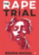 THE RAPE TRIAL BIDISHA GHOSAL