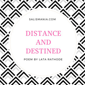 Poem - Distance And Destined
