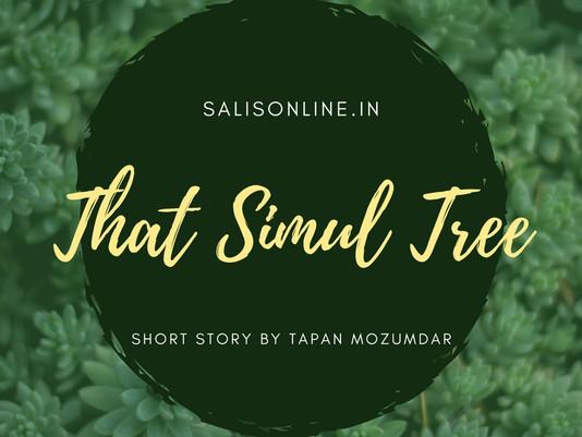 Short Story - That Simul Tree