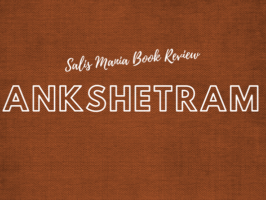 Rankshetram Part 3 Book Review