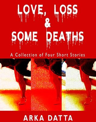 Love, Loss, & Some Deaths E-Book Review