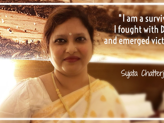 """I am a survivor. I fought with Death and emerged victorious"" - Sujata Chatterjee"