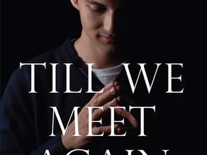 TILL WE MEET AGAIN BOOK REVIEW