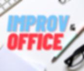 IMPROV OFFICE.png