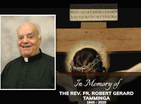 In Memory of The Rev. Fr. Robert G. Tamminga
