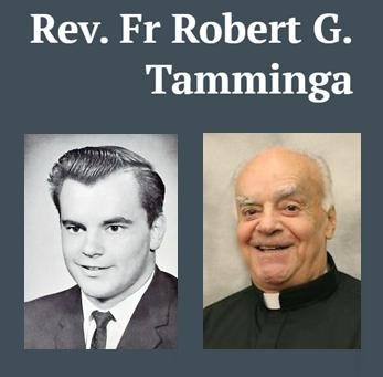 Fr. Robert G. Tamminga, Regina Cleri Seminary, Class of 1963, Requiescat in Pace