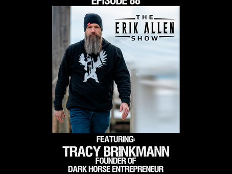Ep. 88 - Tracy Brinkmann - Founder of Dark Horse Entrepreneur