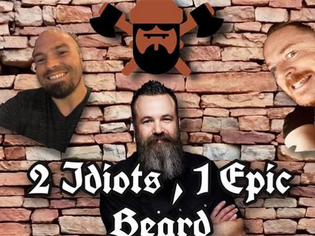 Guy Schtuff Podcast featuring Erik Allen - Ep. 33: 2 Idiots and 1 Epic Beard