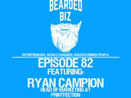 Ep. 82 - Ryan Campion - Head of Marketing for Printfection, a Swag Management Platform