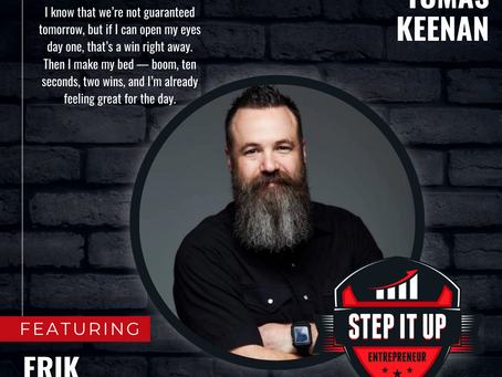 Step It Up Entrepreneur - EP 68: Erik Allen - From Addiction to Intentionality and Abundance