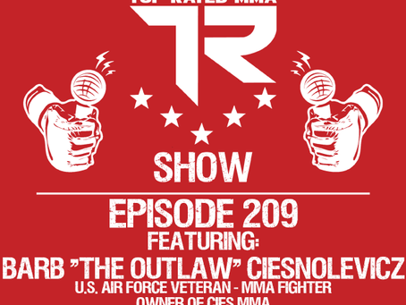 """Ep. 209 - Barb """"The Outlaw"""" Ciesnolevicz - Air Force Veteran - MMA Fighter - Gym Owner"""