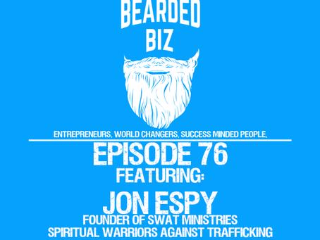 Ep. 76 - Jon Espy - SWAT Ministries - Spiritual Warriors Against Trafficking