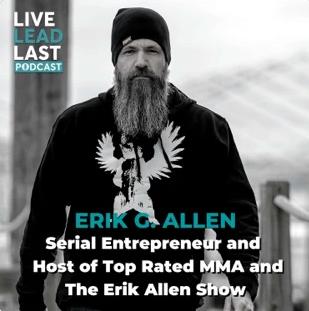 Live Lead Last Podcast Featuring Erik Allen