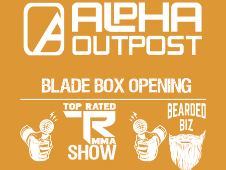 Alpha Outpost - Blade Box Opening & Review