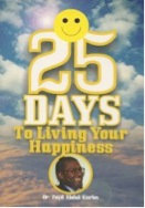 25 Days To Living Your Happiness