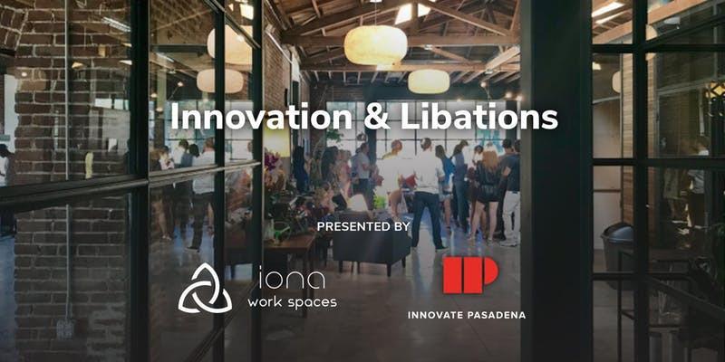 Iona to host Pasadena Innovate Mixer - February 27, 6-8:30pm