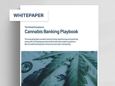The Shield Compliance Cannabis Banking Playbook