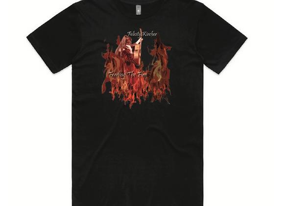 T-Shirt - Feeding The Fire