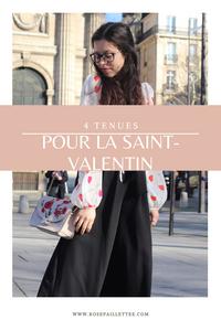 4 tenues pour la saint-valentin
