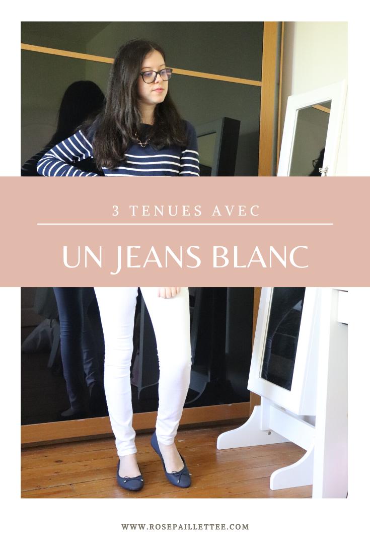 3 tenues avec un jeans blanc