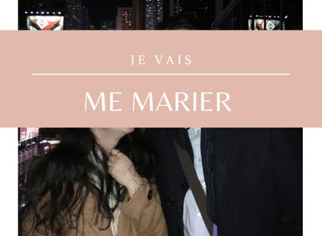 Je vais me marier | Lifestyle