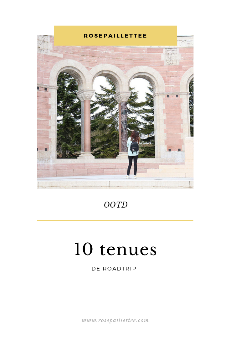 10 tenues pour roadtrip rosepaillettee