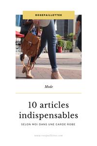 10 articles indispensables selon moi dans une garde robe