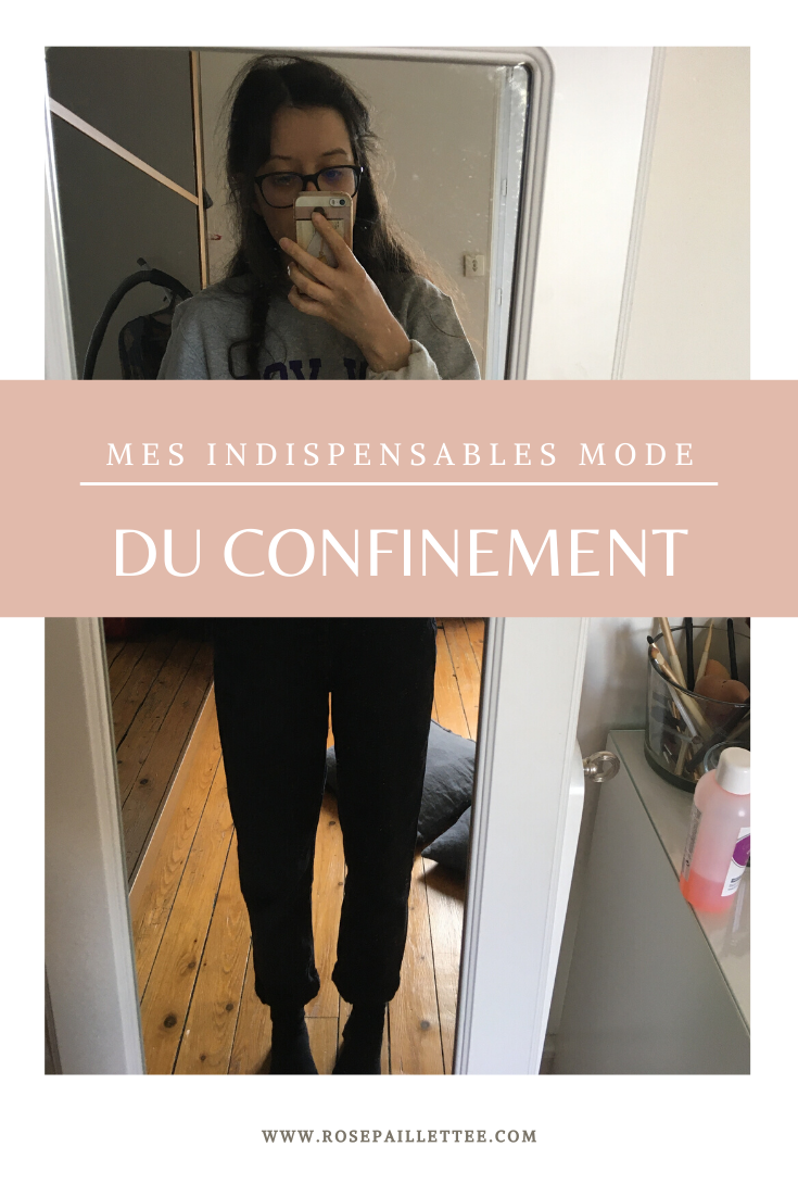 Mes indispensables mode du confinement