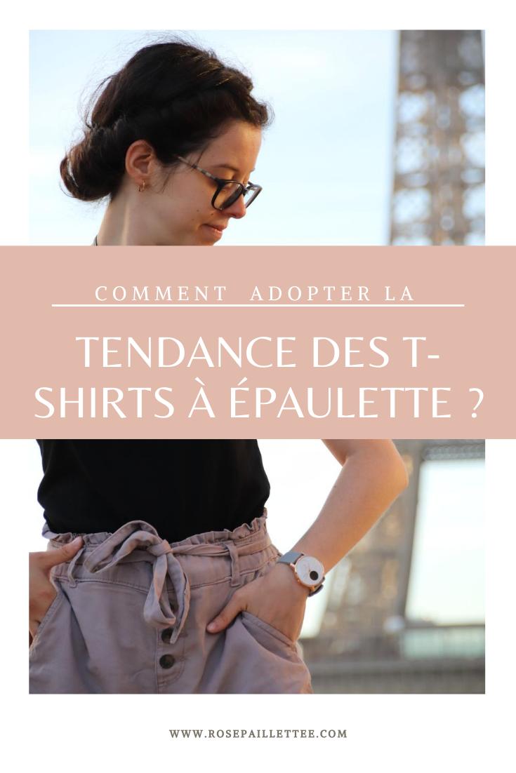 Comment adopter la tendance des t-shirts à épaulette ?