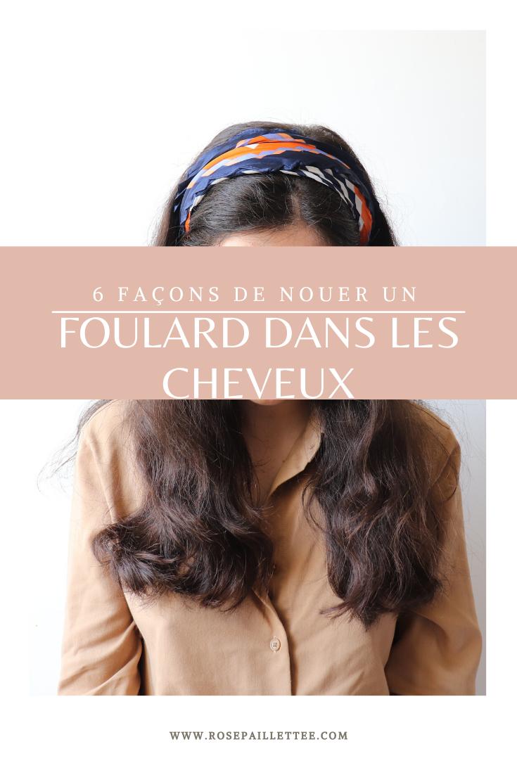 6 façons de nouer un foulard dans les cheveux