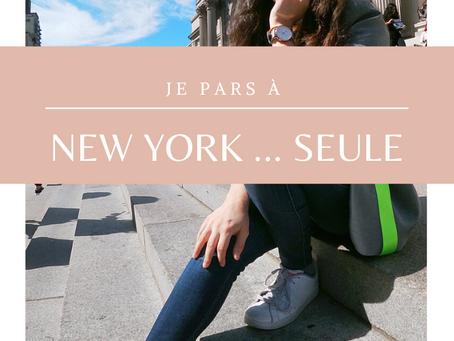 Je pars à New York ... seule | Travel
