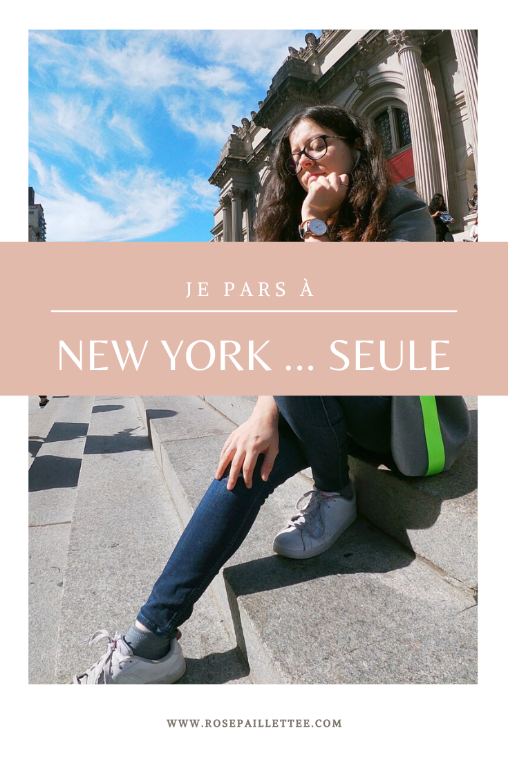 Je pars à New York ... seule