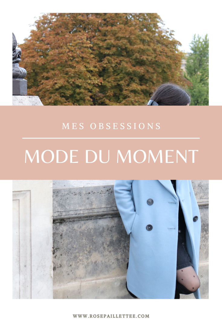 mes obsessions mode du moment : Fall