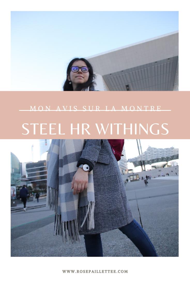 Mon avis sur la montre steel HR de Withings