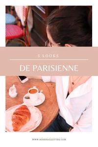 5 looks de parisienne