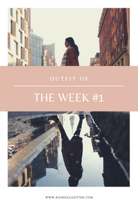 Outfit of the week #1 londres
