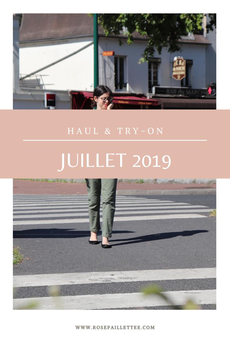 Haul & try-on - juillet 2019