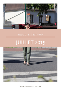 Haul & try-on - juillet 2019