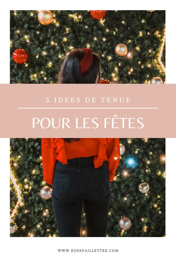 5 idées de tenue pour les fêtes