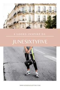 4 looks inspirés de junesixtyfive