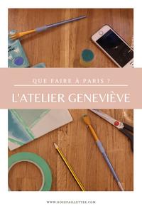L'atelier Geneviève