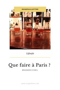 Que faire à Paris ? Brasserie O'neil