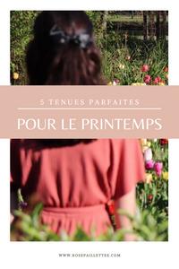 5 tenues parfaites pour le printemps