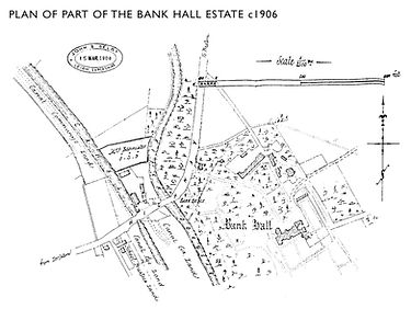 Early 1900's Map of Bank Hall & Surrounding Grounds