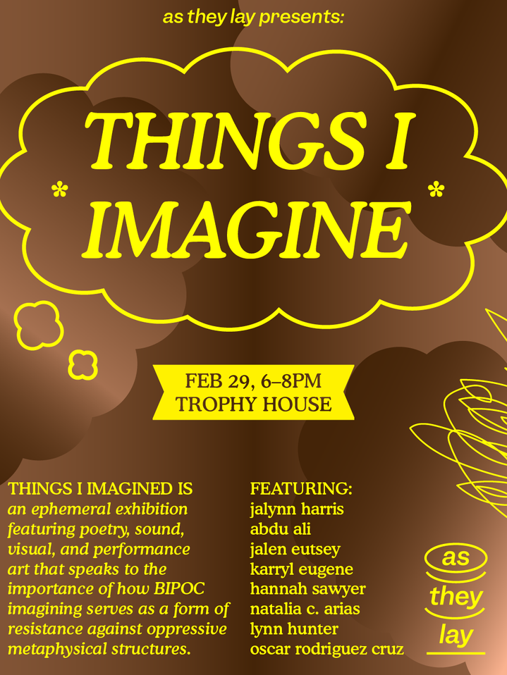 Flyer for things i imagine by Rush Jackson