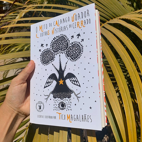 O Mito do Calango Voador e Outras Histórias do Cerrado