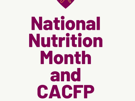 National Nutrition Month and CACFP Week