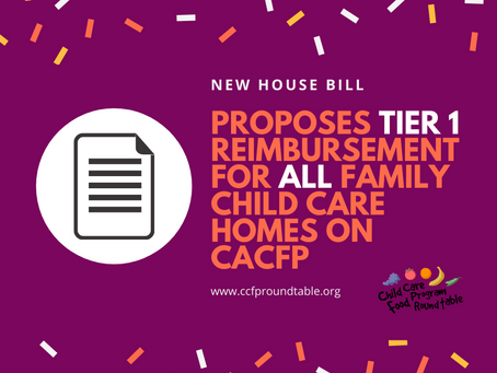 House Introduces Bill in Which All Providers on CACFP would be at Tier 1 Reimbursement