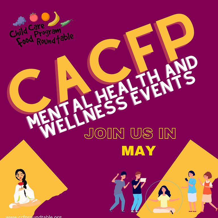 CACFP Mental Health and Wellness Events