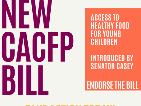 Take Action Today! Sign On In Support of New CACFP Bill